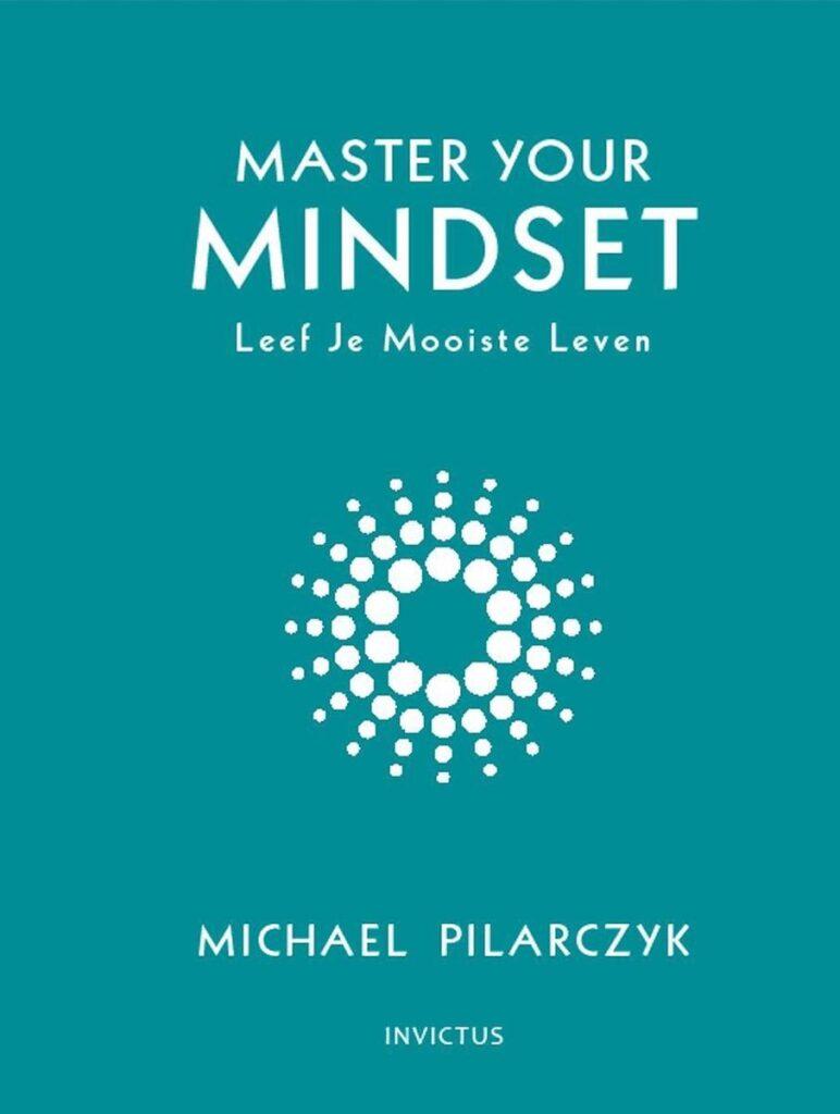 master your mindset pilarczyk